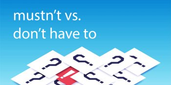тест: в чем разница между mustn't и don't have to