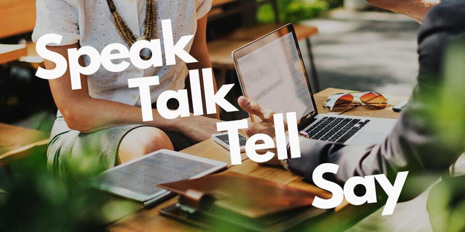 Английские глаголы speak, talk, tell, say