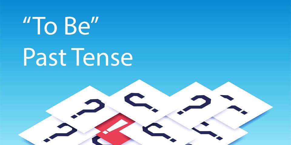 глагол to be в прошедшем времени тест
